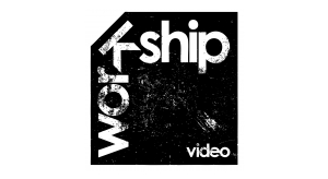 Visit WORkSHIP video's website